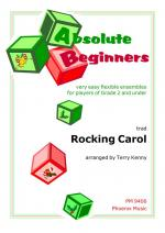 Absolute Beginners: Rocking Carol (Ensemble) Sheet Music