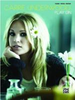 Carrie Underwood: Play on Sheet Music