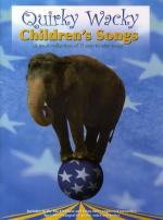 Quirky Wacky Children's Songs Sheet Music
