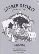 Sheila Wilson: Stable Story - Christmas Glory! (Wordbook) Sheet Music
