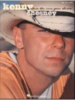 Kenny Chesney - When the Sun Goes Down Sheet Music