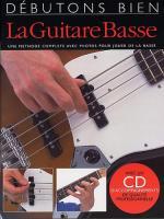 Débutons Bien: La Guitare Basse (Livre/CD) Sheet Music