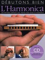 Débutons Bien: L'Harmonica Sheet Music