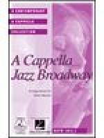 A Cappella Jazz Broadway Sheet Music
