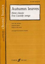 Choral Basics: Autumn Leaves - Three Classic Eva Cassidy Songs (SAB/Piano) Sheet Music