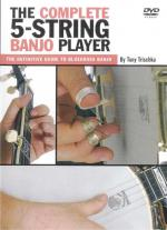 The Complete 5-String Banjo Player - The Definitive Guide To Bluegrass Banjo Sheet Music