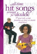 All-Time Hit Songs Arranged For Ukulele Sheet Music