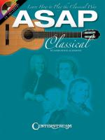 ASAP Classical Guitar: Learn How to Play the Classical Way (Book And CD) Sheet Music