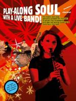 Play-Along Soul With A Live Band! - Clarinet (Book And CD) Sheet Music
