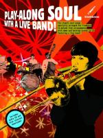 Play-Along Soul With A Live Band! - Trombone (Book And CD) Sheet Music