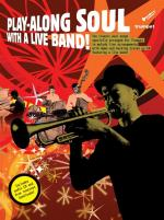Play-Along Soul With A Live Band! - Trumpet (Book And CD) Sheet Music