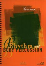 Dietrich Wohrlin: Rhythm And Body Percussion Sheet Music
