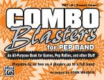 Combo Blasters for Pep Band - Part I (Trumpet, Clarinet) Sheet Music