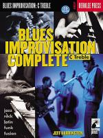 Blues Improvisation Complete: C Treble Sheet Music