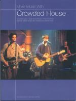 Make Music With Crowded House Sheet Music