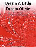 Dream A Little Dream Of Me Sheet Music