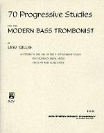 70 Progressive Studies for the Modern Bass Trombonist Sheet Music