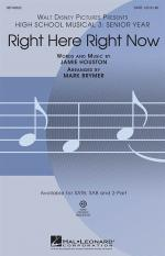 High School Musical 3: Right Here Right Now (SATB) Sheet Music
