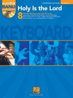 Worship Band Playalong Volume 1: Holy is the Lord - Keyboard Edition Sheet Music