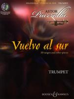 Vuelvo Al Sur 10 Tangos And Other Pieces - Trumpet Sheet Music