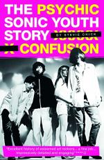 Psychic Confusion - The Sonic Youth Story (Paperback) Sheet Music