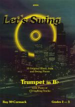 Let's Swing (Trumpet In B Flat) Sheet Music