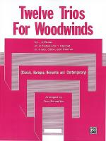 Twelve Trios for Woodwinds Sheet Music