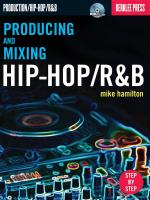 Mike Hamilton: Producing And Mixing Hip-Hop/R&B Sheet Music
