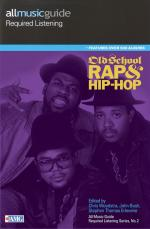 All Music Guide Required Listening - Old School Rap And Hip-Hop Sheet Music