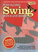 Play-Along Swing With A Live Band! - Trumpet Sheet Music