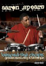 Aaron Spears: Beyond The Chops - Groove, Musicality And Technique Sheet Music