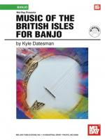 Kyle Datesman: Music Of The British Isles For Banjo Sheet Music