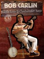 Bob Carlin: Fiddle Tunes For Clawhammer Banjo Sheet Music