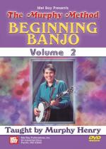 Murphy Henry: Beginning Banjo - Volume 2 Sheet Music