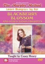 Murphy Henry: Blackberry Blossom And Other Banjo Favorites Sheet Music