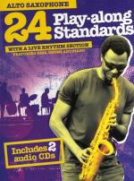 24 Play-Along Standards With A Live Rhythm Section - Alto Saxophone Sheet Music