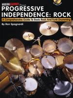 Ron Spagnardi: Progressive Independence: Rock - A Comprehensive Guide To Basic Rock And Funk Drummin Sheet Music