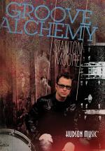 Stanton Moore: Groove Alchemy - DVD Sheet Music
