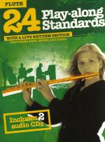 24 Play-Along Standards With A Live Rhythm Section - Flute Sheet Music