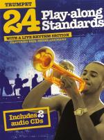 24 Play-Along Standards With A Live Rhythm Section - Trumpet Sheet Music