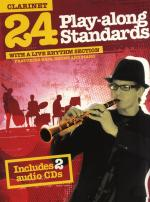 24 Play-Along Standards With A Live Rhythm Section - Clarinet Sheet Music