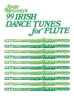 99 Irish Dance Tunes for Flute Sheet Music