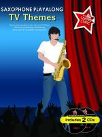 You Take Centre Stage: Saxophone Playalong TV Themes Sheet Music