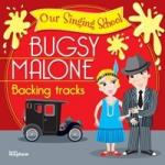Our Singing School - Bugsy Malone CD Sheet Music