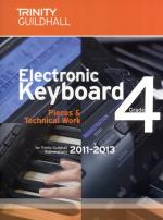 Trinity Guildhall: Electronic Keyboard Pieces And Technical Work - Grade 4 (2011-2013) Sheet Music
