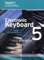 Trinity Guildhall: Electronic Keyboard Pieces And Technical Work - Grade 5 (2011-2013) Sheet Music