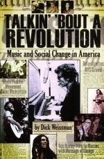 Dick Weissman: Talkin' 'Bout A Revolution - Music And Social Change In America Sheet Music