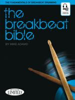 Mike Adamo: The Breakbeat Bible - The Fundamentals Of Breakbeat Drumming Sheet Music