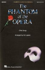 The Phantom Of The Opera (Title Song) - SATB/Piano Sheet Music