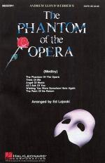 The Phantom Of The Opera (Choral Medley) - SATB Sheet Music